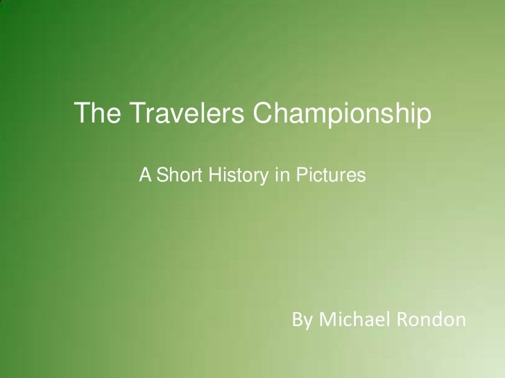The Travelers ChampionshipA Short History in Pictures<br />By Michael Rondon<br />