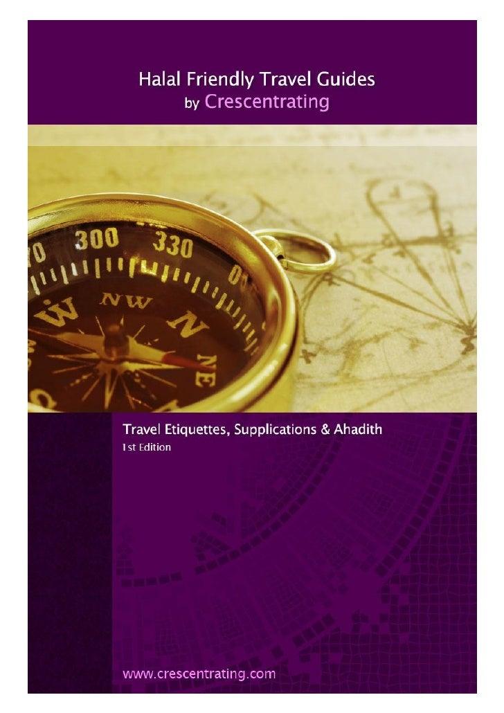 Travel Etiquettes, Supplications & Ahadith   1 Pag e