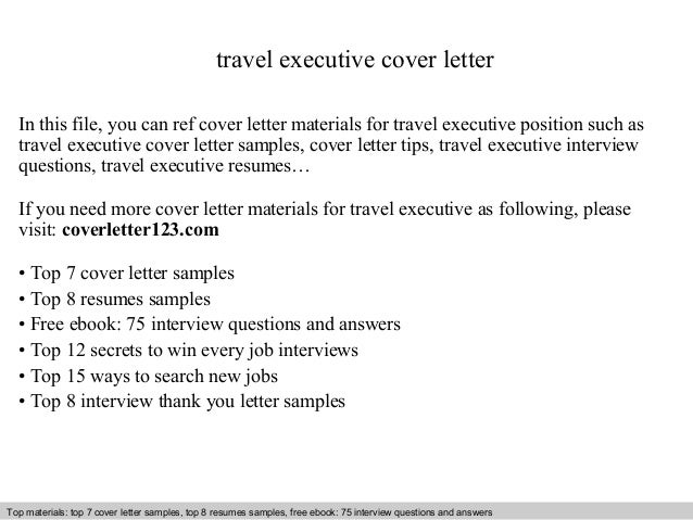 Travel Executive Cover Letter In This File You Can Ref Materials For