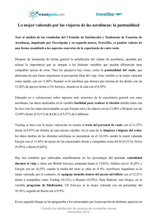 Lo mejor valorado por los viajeros de las aerolíneas: la puntualidadTras el análisis de los resultados del I Estudio de Sa...