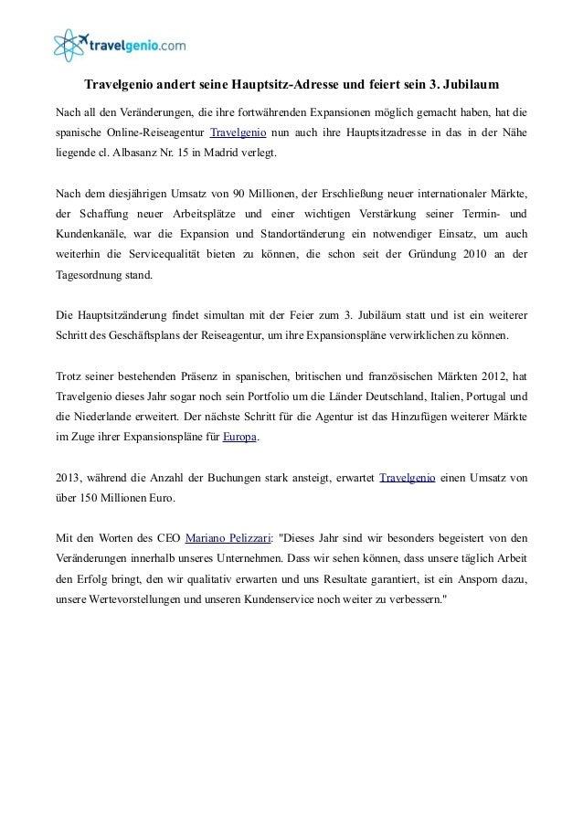 Travelgenio andert seine Hauptsitz-Adresse und feiert sein 3. Jubilaum Nach all den Veränderungen, die ihre fortwährenden ...