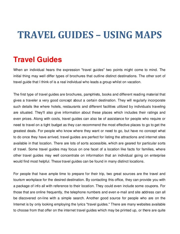 """TRAVEL GUIDES – USING MAPSTravel GuidesWhen an individual hears the expression """"travel guides"""" two points might come to mi..."""