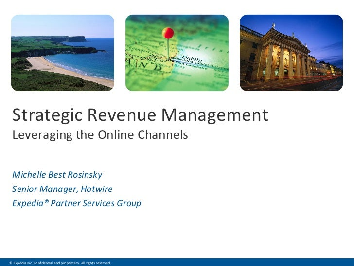 Strategic Revenue Management                                  .                                 .   . Leveraging the Onlin...