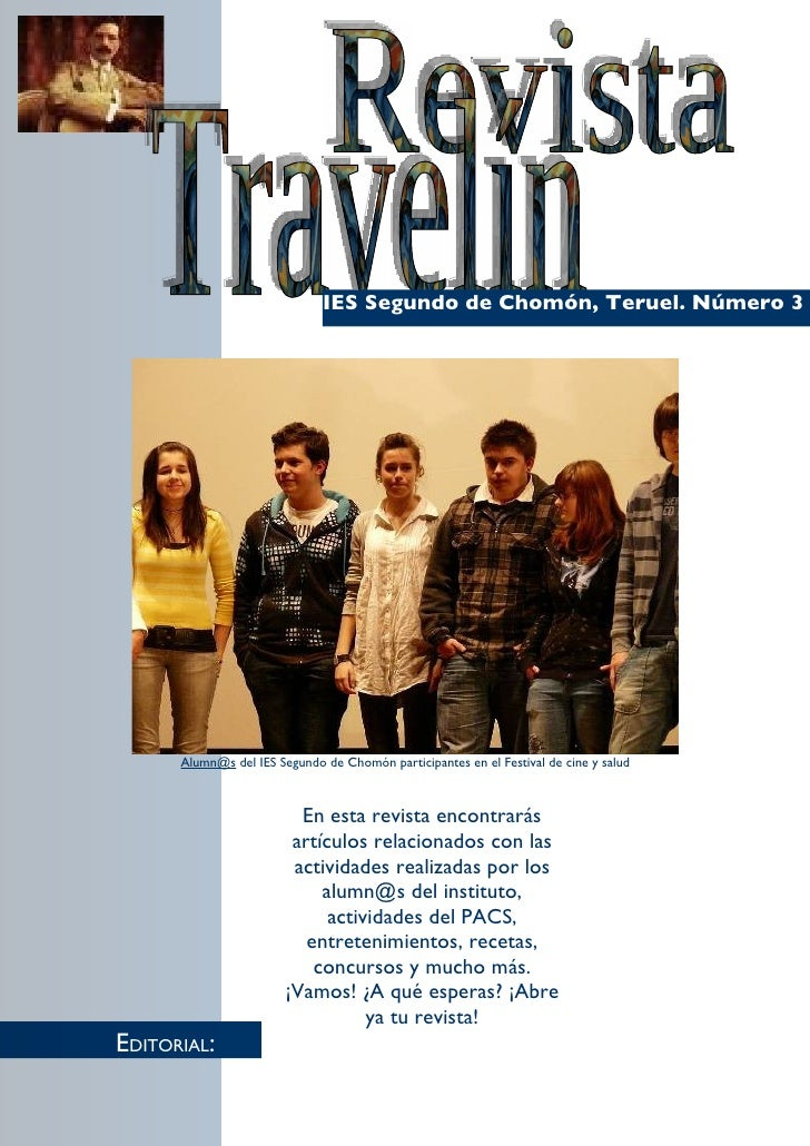 IES Segundo de Chomón, Teruel. Número 3           Alumn@s del IES Segundo de Chomón participantes en el Festival de cine y...