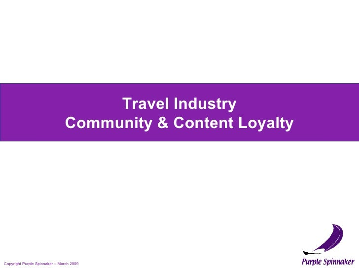 Travel Industry Community & Content Loyalty