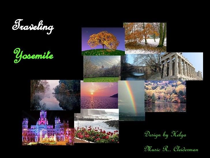 Traveling Yosemite   Design by Helga Music R.. Cleiderman