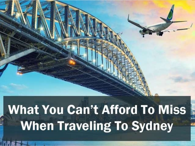 What You Can't Afford To Miss When Traveling To Sydney