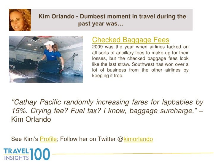 """Kim Orlando - Dumbest moment in travel during the past year was…<br />""""Cathay Pacific randomly increasing fares for l..."""
