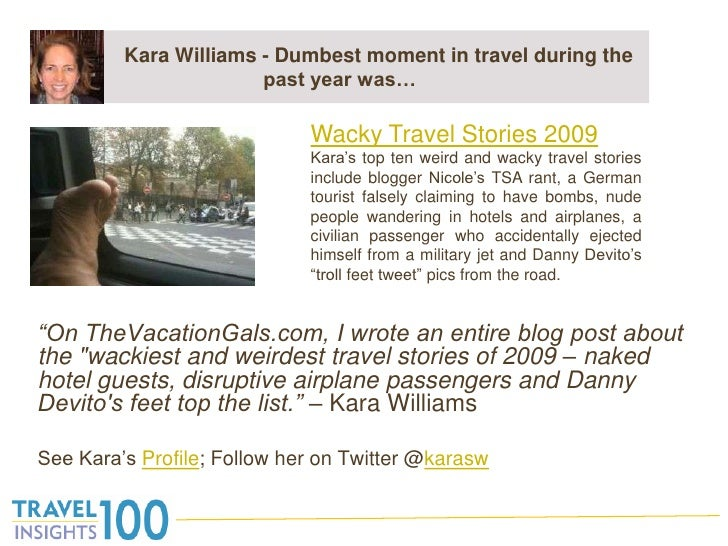 """Kara Williams - Dumbest moment in travel during the past year was…<br />""""On TheVacationGals.com, I wrote an entire blog po..."""