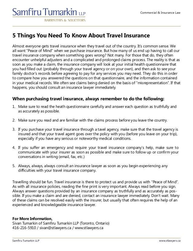 Commercial & Insurance Law 5 Things You Need To Know About Travel Insurance Samfiru Tumarkin LLP www.stlawyers.ca Almost e...