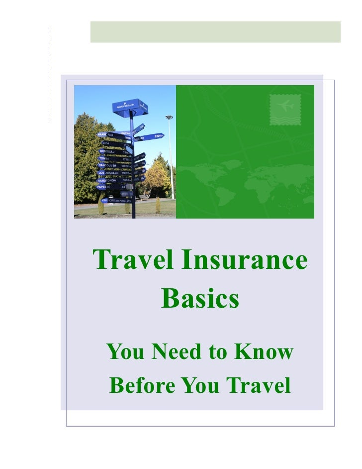 Travel Insurance Basics You Need to Know Before You Travel