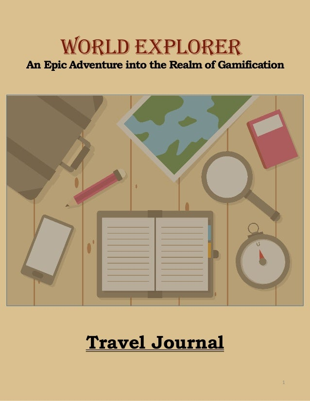 An Epic Adventure into the Realm of Gamification WORLD EXPLORER Travel Journal 1