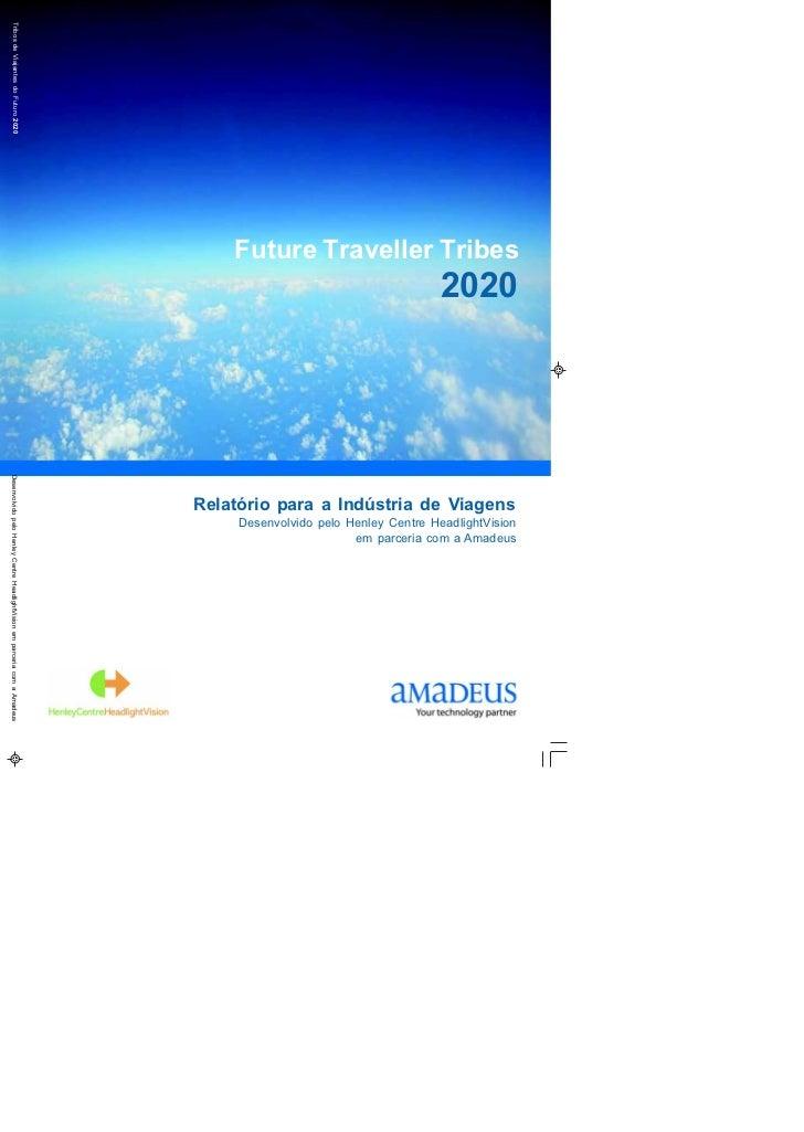 Tribos de Viajantes do Futuro 2020                                                                                Future T...