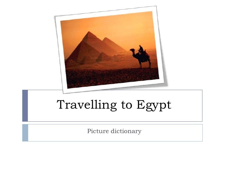 Travelling to Egypt<br />Picture dictionary<br />