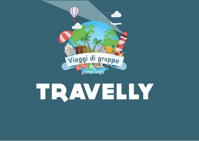 TRAVELLY, viaggio di gruppo per genitori separati con figli