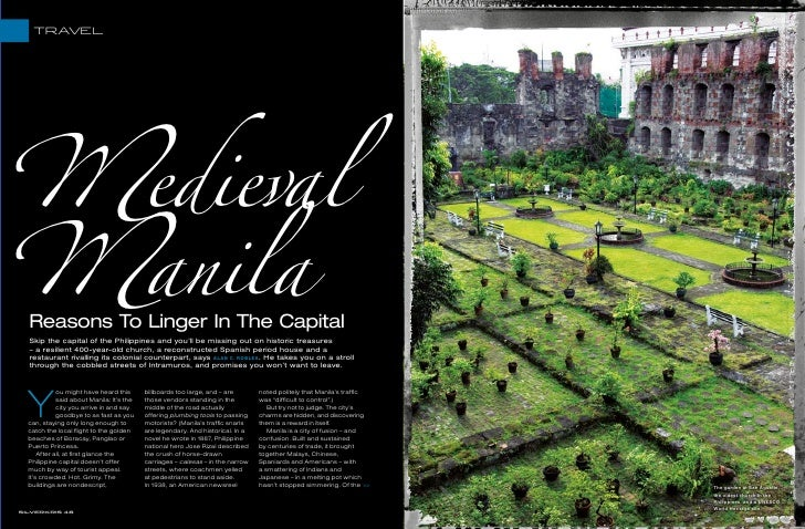 TRAVEL     �edieval �anila   Reasons To Linger In The Capital   Skip the capital of the Philippines and you'll be missing ...