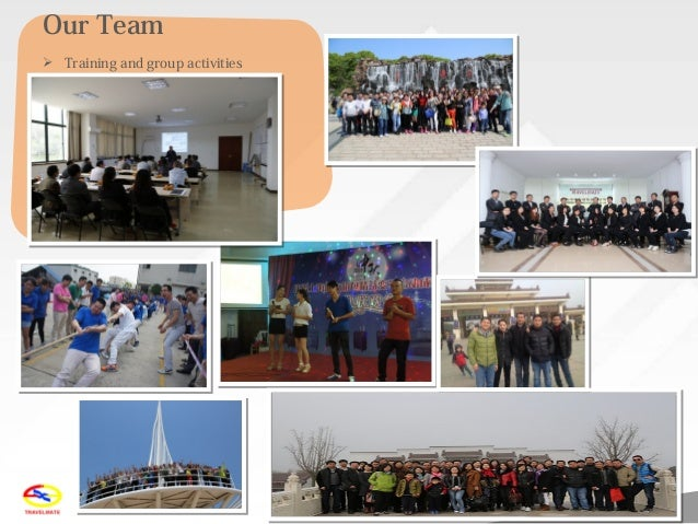 6 Our Team  Training and group activities
