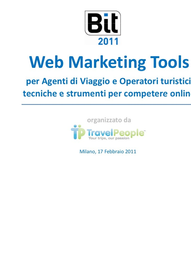 Web Marketing Tools             g per Agenti di Viaggio e Operatori turistici:tecniche e strumenti per competere online   ...