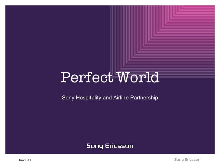 Perfect World Sony Hospitality and Airline Partnership