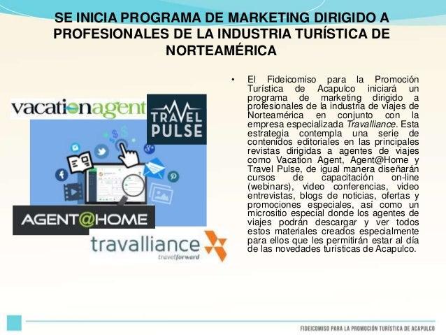 SE INICIA PROGRAMA DE MARKETING DIRIGIDO A PROFESIONALES DE LA INDUSTRIA TURÍSTICA DE NORTEAMÉRICA • El Fideicomiso para l...