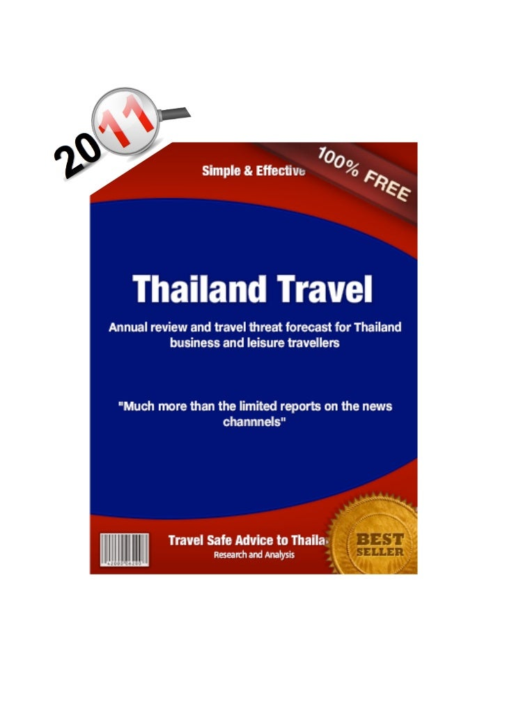 Travel Safe Advice to Thailand!                       !           !          !           !          !           !         ...