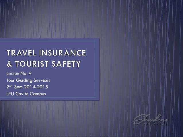 Lesson No. 9 Tour Guiding Services 2nd Sem 2014-2015 LPU Cavite Campus