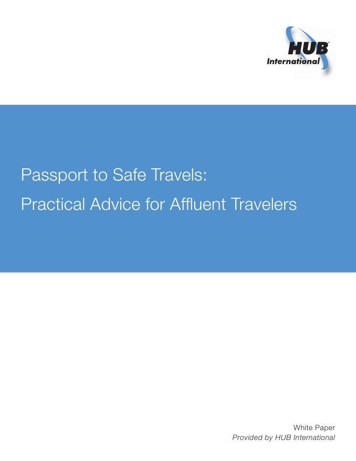 Passport to Safe Travels: Practical Advice for Affluent Travelers                                                  White Pa...