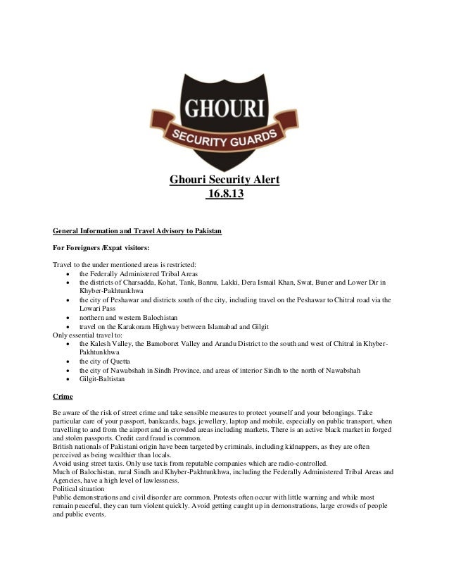 Ghouri Security Alert 16.8.13 General Information and Travel Advisory to Pakistan For Foreigners /Expat visitors: Travel t...
