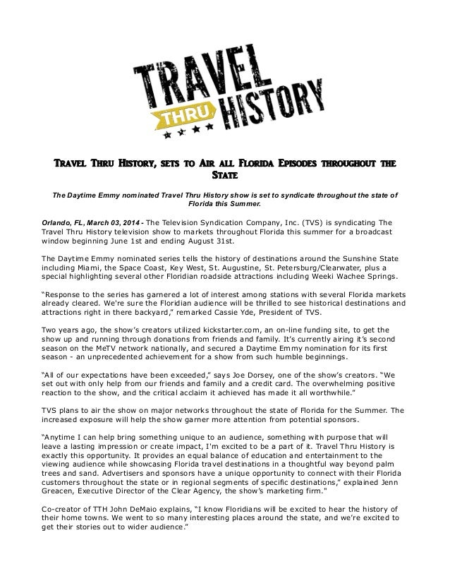Travel Thru History, sets to Air all Florida Episodes throughout the State The Daytime Emmy nominated Travel Thru History ...