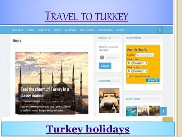 TRAVEL TO TURKEY Turkey holidays
