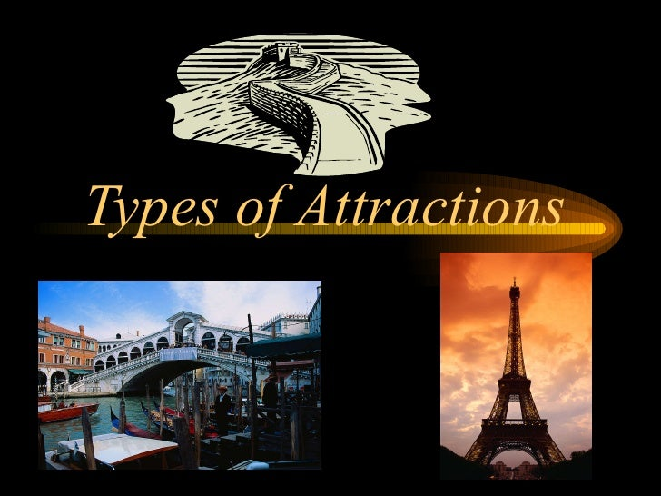 Types of Attractions