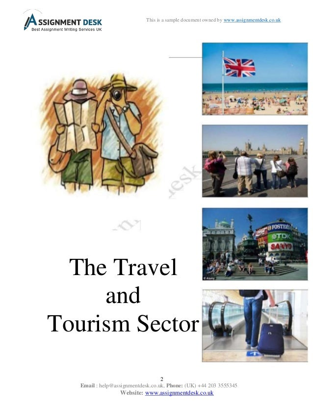 travel and tourism sector establishing and • the total contribution of travel & tourism to the  the role of private sector in tourism development  •establishing infrastructure and tourist facilities.