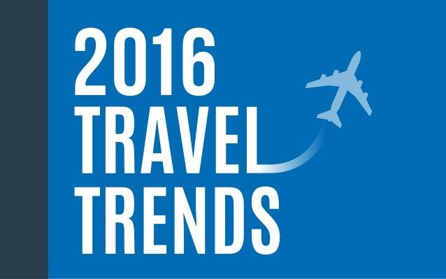 2016 Travel Trends  Slide 1