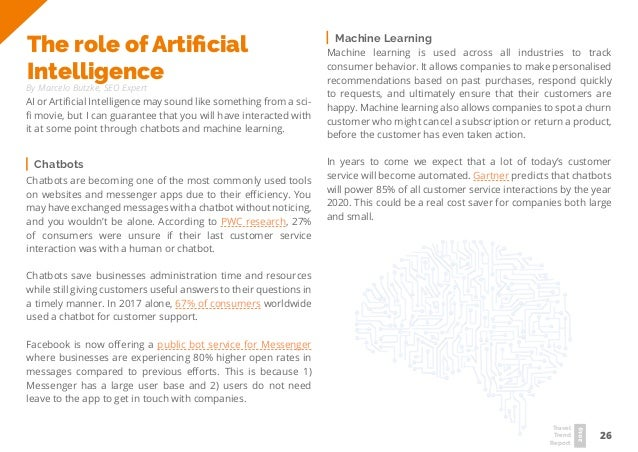 26 Travel Trend Report 2019 The role of Artificial Intelligence By Marcelo Butzke, SEO Expert AI or Artificial Intelligenc...