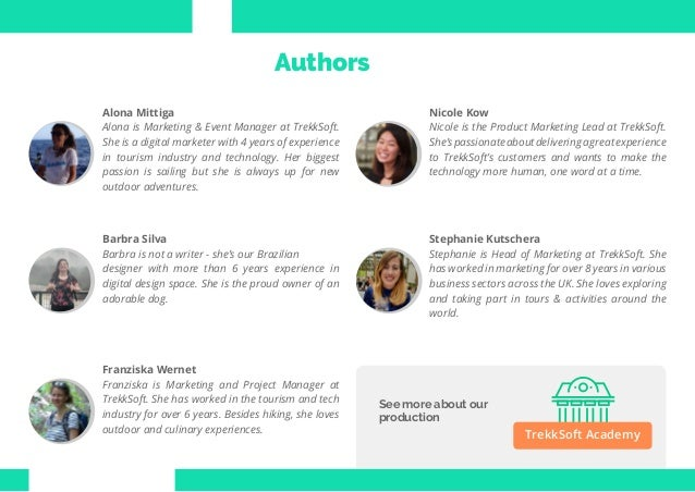 3 Travel Trend Report 2019 See more about our production TrekkSoft Academy Authors Alona Mittiga Alona is Marketing & Even...