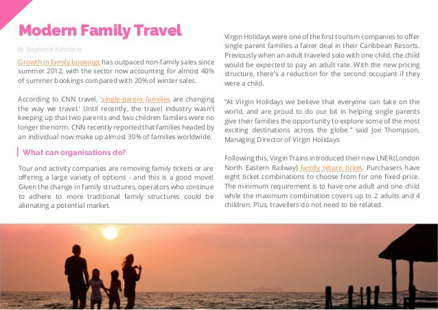 31 Travel Trend Report 2019 Modern Family Travel By Stephanie Kutschera Growth in family bookings has outpaced non-family ...