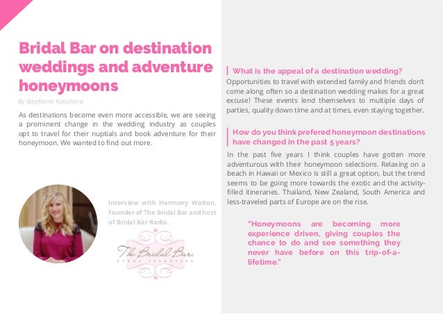 32 Travel Trend Report 2019 Bridal Bar on destination weddings and adventure honeymoons By Stephanie Kutschera As destinat...