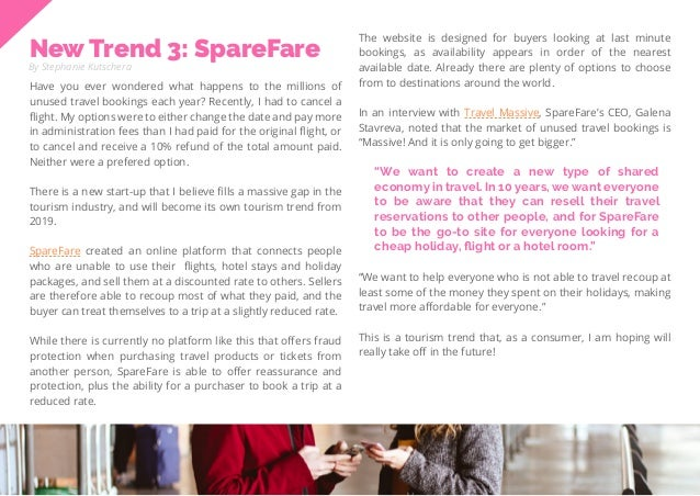 38 Travel Trend Report 2019 New Trend 3: SpareFare By Stephanie Kutschera Have you ever wondered what happens to the milli...