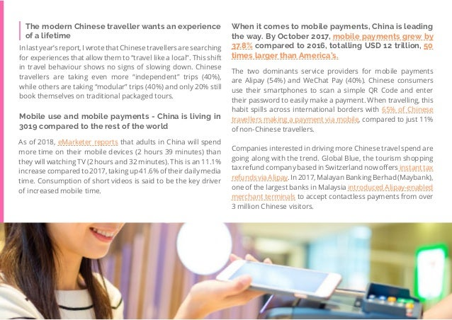 43 Travel Trend Report 2019 When it comes to mobile payments, China is leading the way. By October 2017, mobile payments g...