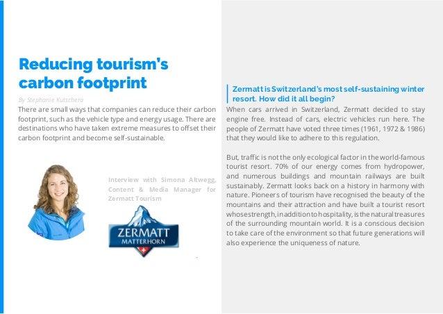 69 Travel Trend Report 2019 By Stephanie Kutschera Zermatt is Switzerland's most self-sustainingwinter resort. How did it ...