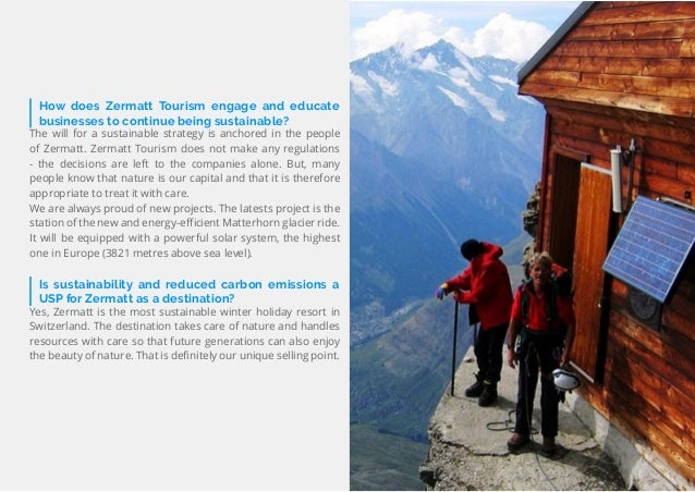 70 Travel Trend Report 2019 How does Zermatt Tourism engage and educate businesses to continue being sustainable? The will...