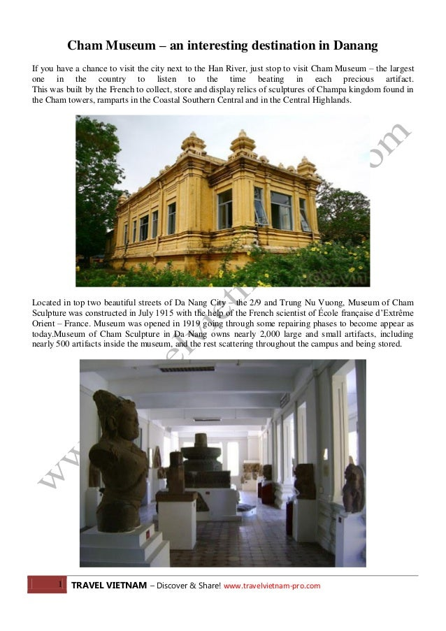 1 TRAVEL VIETNAM – Discover & Share! www.travelvietnam-pro.com Cham Museum – an interesting destination in Danang If you h...