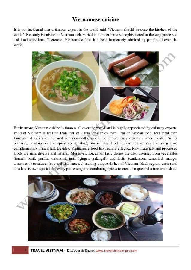 1 TRAVEL VIETNAM – Discover & Share! www.travelvietnam-pro.com Vietnamese cuisine It is not incidental that a famous exper...