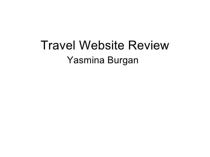 Travel Website Review    Yasmina Burgan