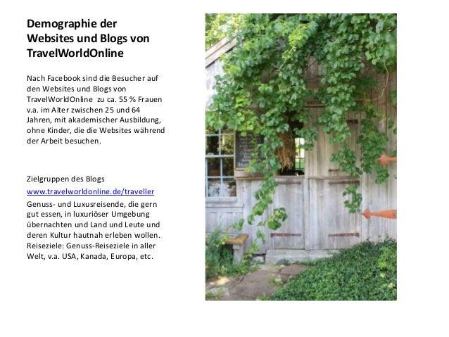 Demographie der Websites und Blogs von TravelWorldOnline Nach Facebook sind die Besucher auf den Websites und Blogs von Tr...