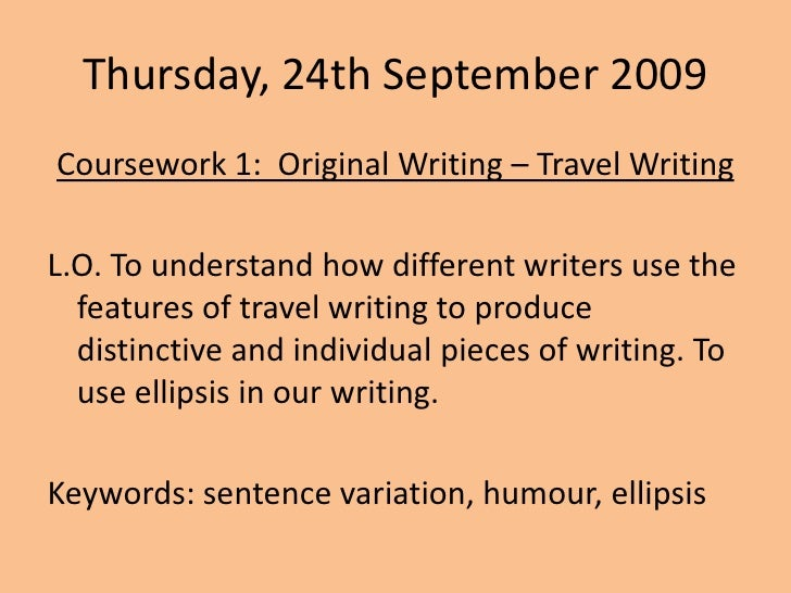 teaching original writing coursework Original writing - travel writing by tesenglish - teaching    gcse english - original writing coursework (final) gcse english - original writing coursework.