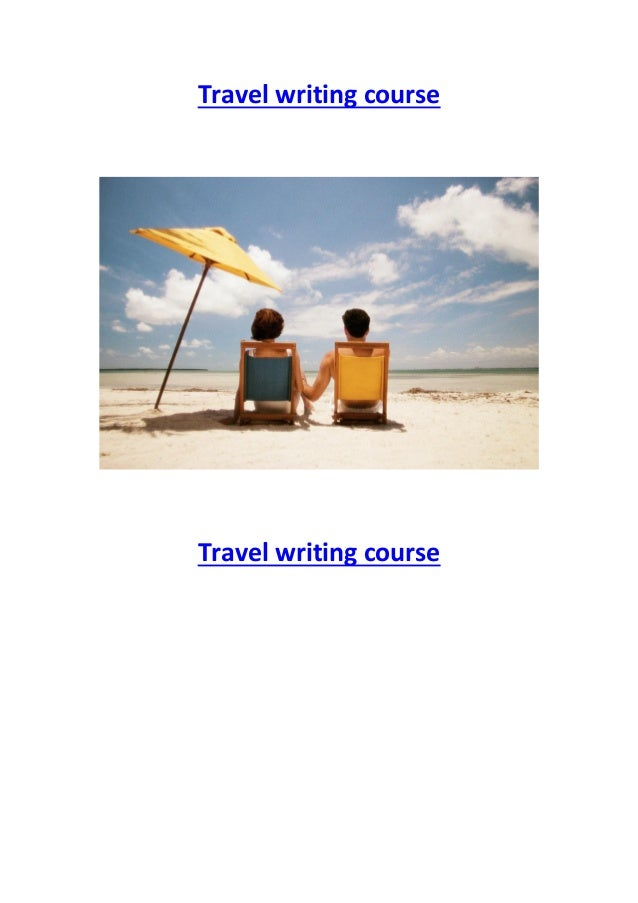 Travel writing course  Travel writing course