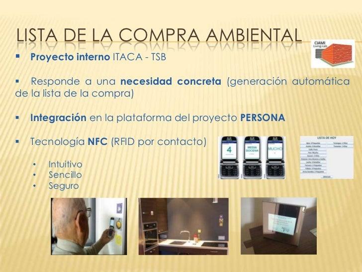 LISTA DE LA COMPRA AMBIENTAL Proyecto interno ITACA - TSB Responde a una necesidad concreta (generación automáticade la ...