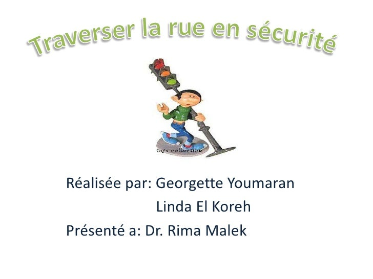 Réalisée par: Georgette Youmaran              Linda El KorehPrésenté a: Dr. Rima Malek