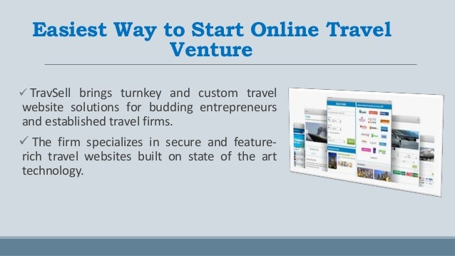 TravSell  - Travel Website Solutions for Young Entrepreneur and Established Firms  Slide 2
